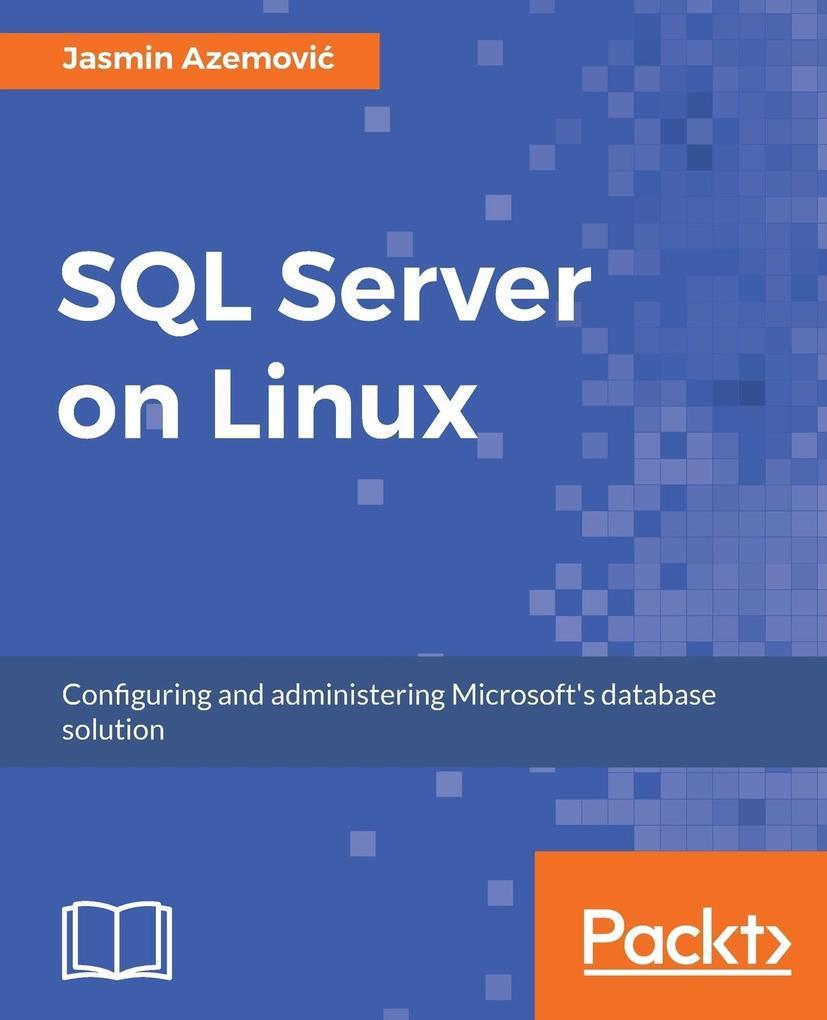 SQL Server on Linux als Taschenbuch von Jasmin ...