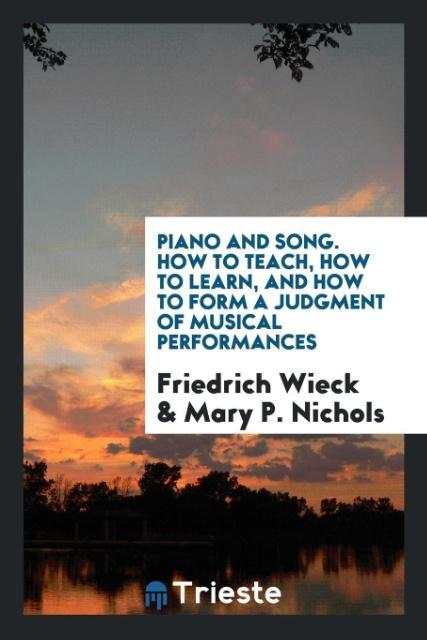 Piano and song. How to teach, how to learn, and...