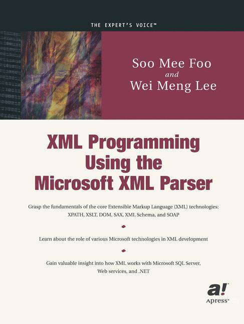 XML Programming Using the Microsoft XML Parser ...