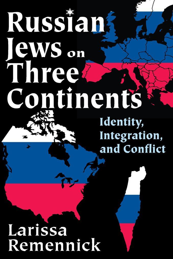 Russian Jews on Three Continents als eBook Down...