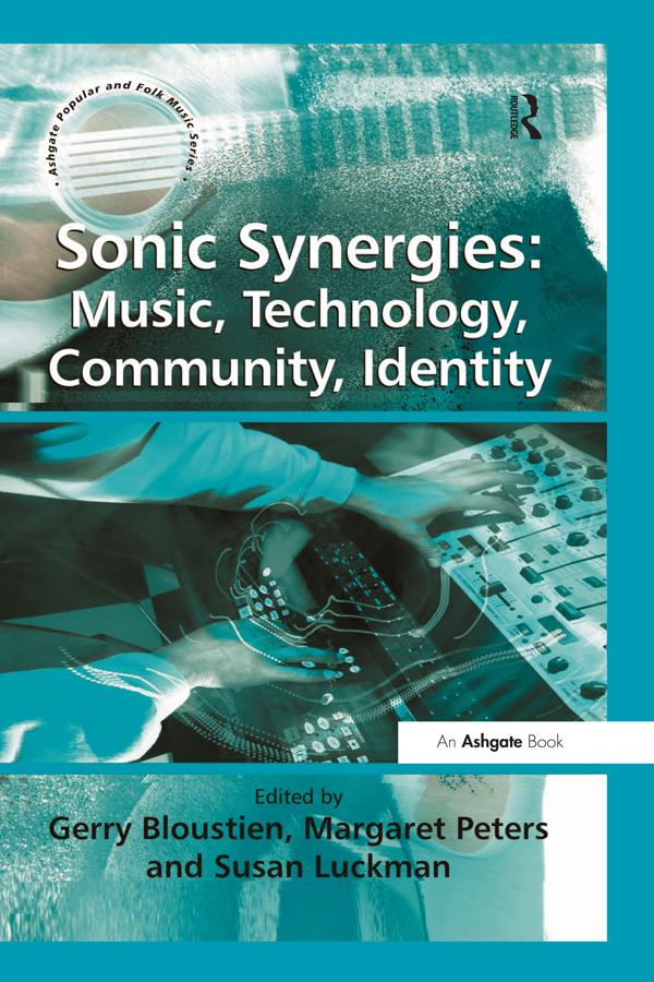 Sonic Synergies: Music, Technology, Community, ...