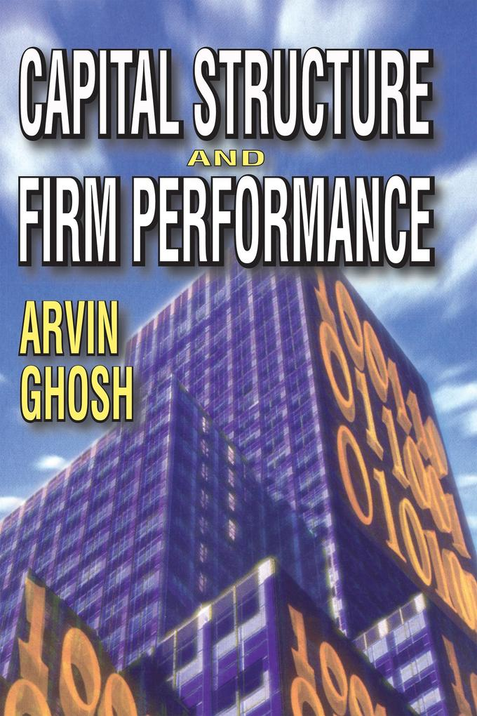 Capital Structure and Firm Performance als eBoo...
