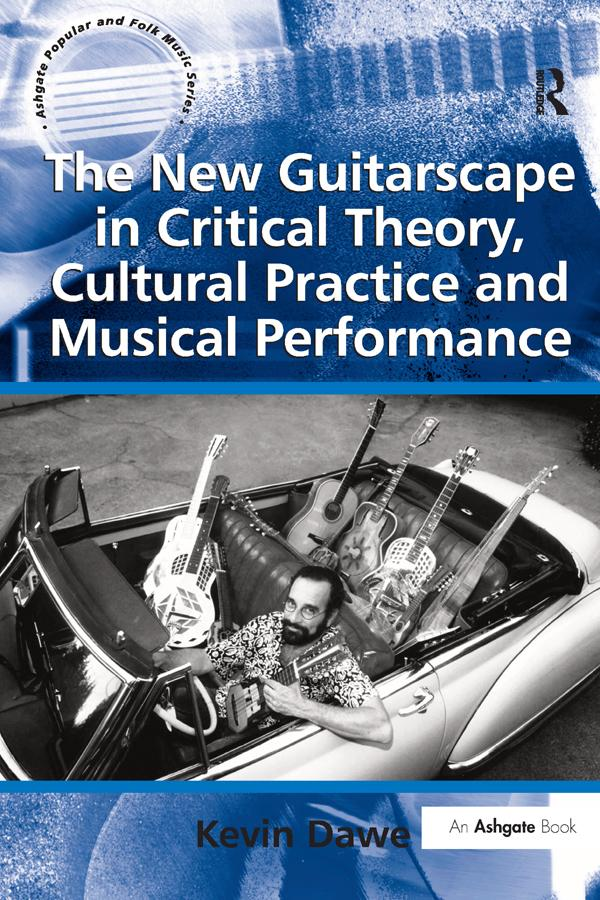 New Guitarscape in Critical Theory, Cultural Pr...
