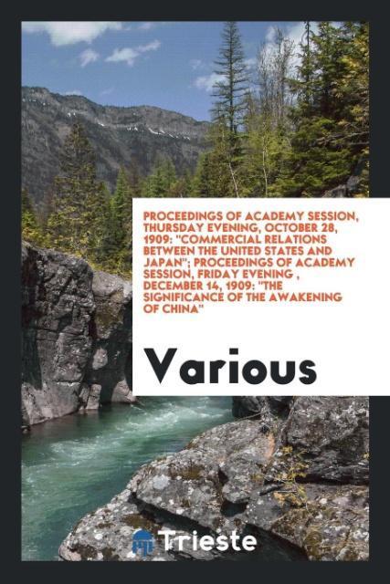 Proceedings of Academy session, Thursday evenin...