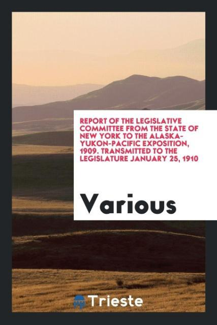 Report of the legislative committee from the st...