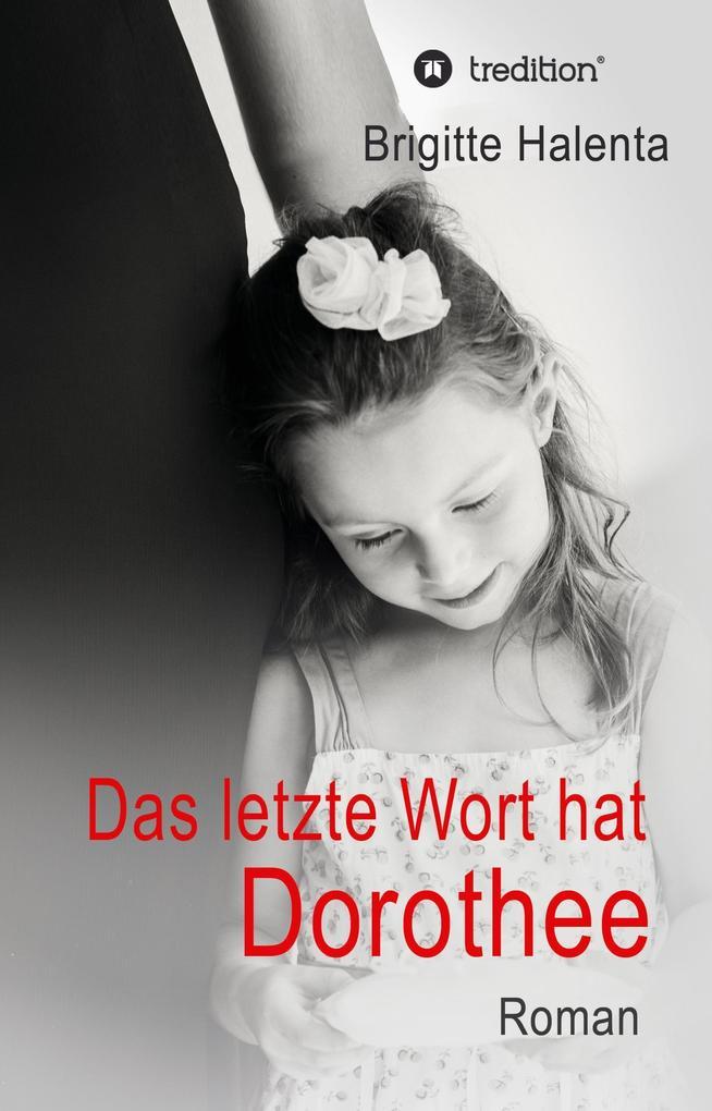 Das letzte Wort hat Dorothee als Buch