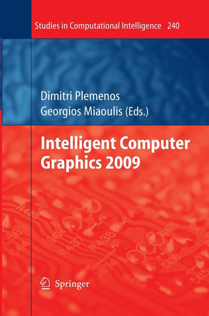 Intelligent Computer Graphics 2009 als Buch von