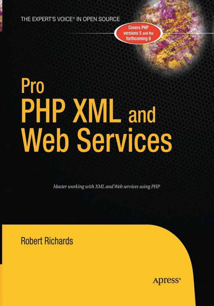 Pro PHP XML and Web Services als Buch von Rober...