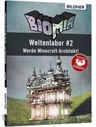 BIOMIA - Weltenlabor #2