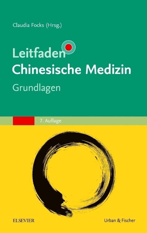 Leitfaden Chinesische Medizin - Grundlagen als ...