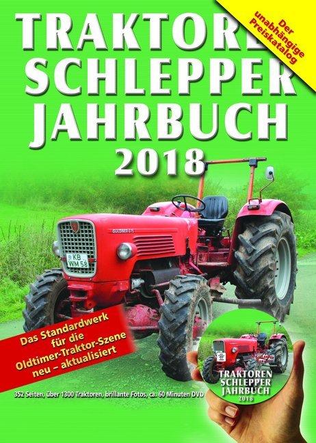 Traktoren Schlepper Jahrbuch 2018, m. DVD als B...