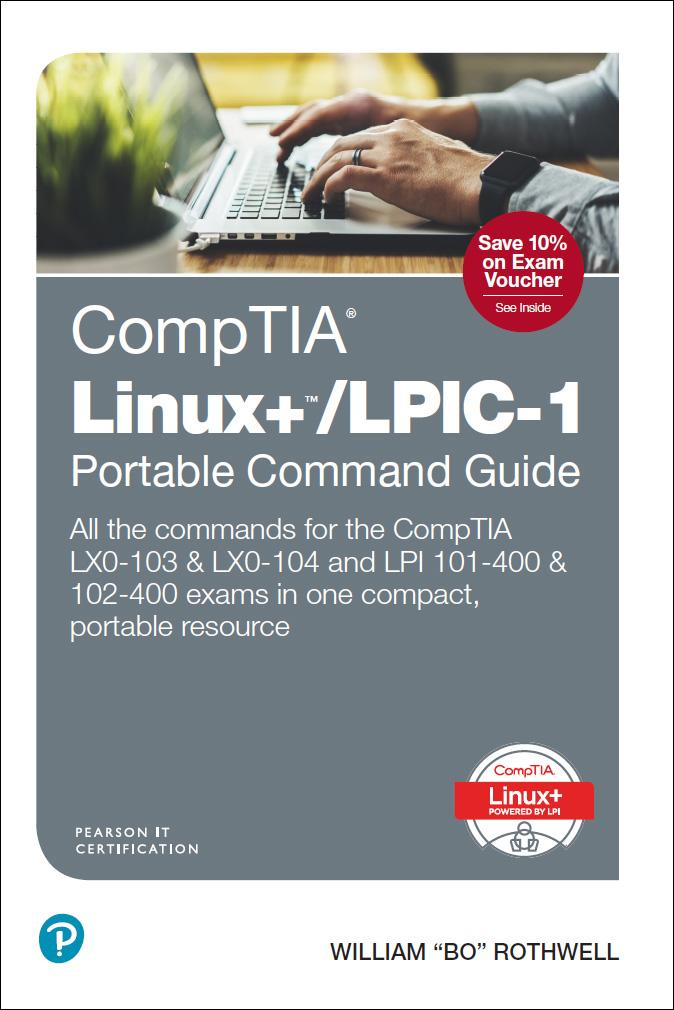 CompTIA Linux+/LPIC-1 Portable Command Guide al...