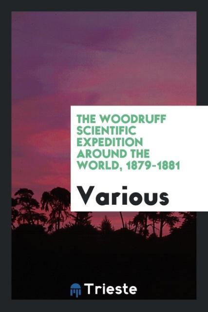 The Woodruff scientific expedition around the w...