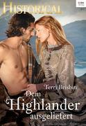 Dem Highlander ausgeliefert