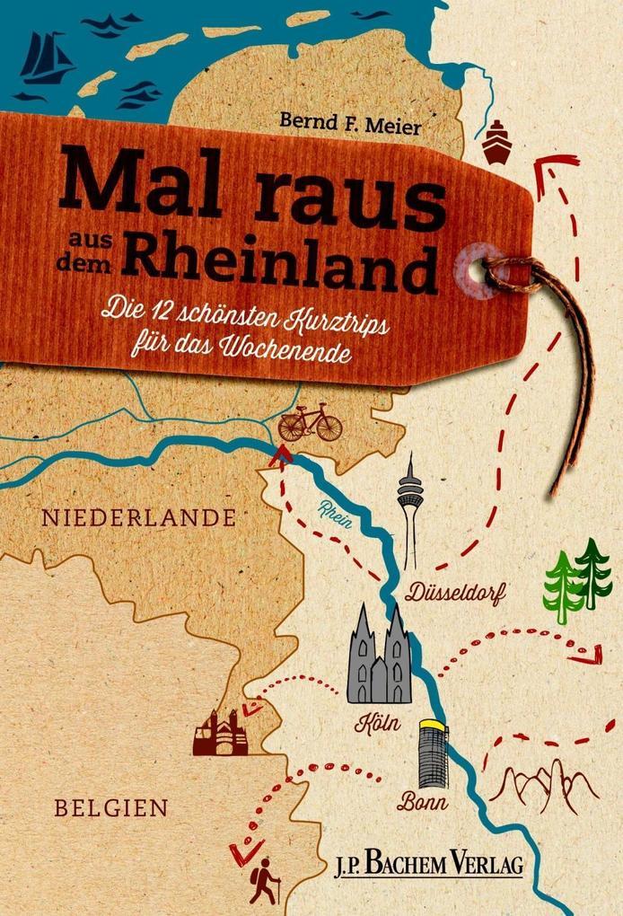 Mal raus aus dem Rheinland als eBook Download v...