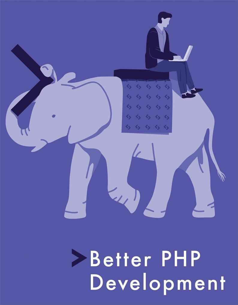 Better PHP Development als eBook Download von B...