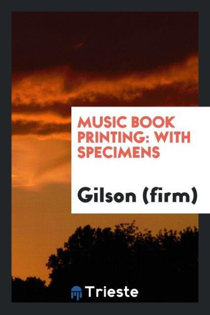 Music Book Printing als Taschenbuch von Gilson ...