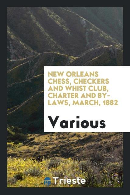 New Orleans Chess, Checkers and Whist Club, Cha...