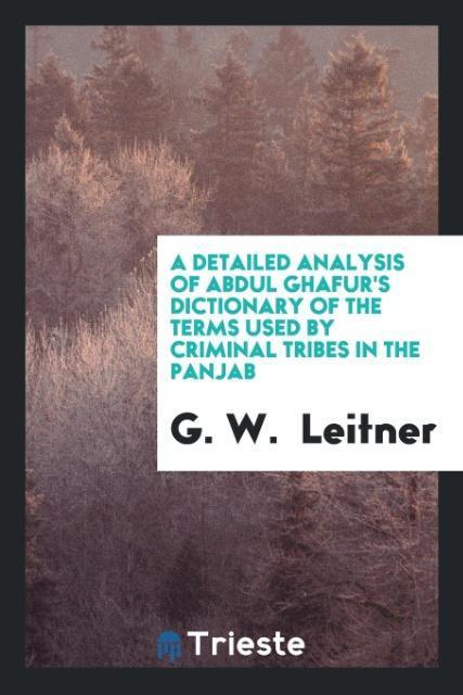 A Detailed Analysis of Abdul Ghafur´s Dictionar...