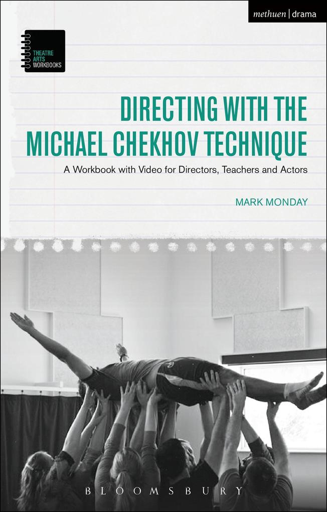 Directing with the Michael Chekhov Technique al...