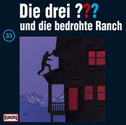 Die drei ??? 033 und die bedrohte Ranch (drei Fragezeichen) CD