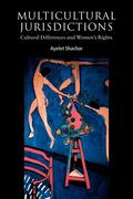 Multicultural Jurisdictions: Cultural Differences and Women's Rights