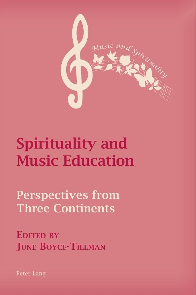 Spirituality and Music Education als Buch von