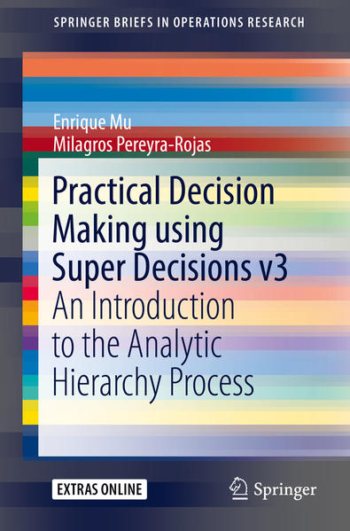 Practical Decision Making using Super Decisions...