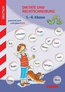 Training Grundschule - Diktate und Rechtschreibung 1.-4. Klasse