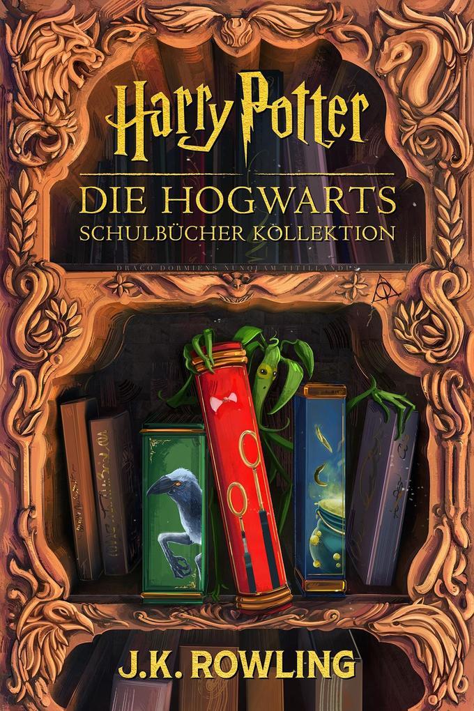 Die Hogwarts Schulbücher Kollektion als eBook