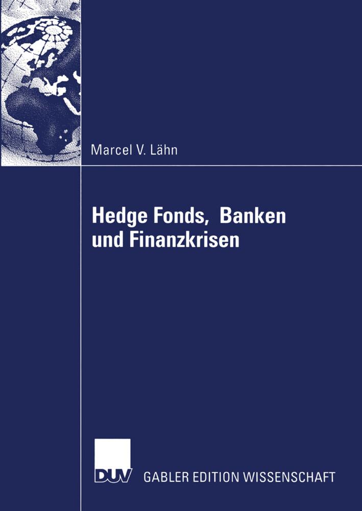 Hedge Fonds, Banken und Finanzkrisen als Buch v...