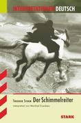 Der Schimmelreiter. Interpretationshilfe Deutsch
