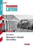 Training Grundwissen. Latein Übersetzung im 1. Lektürejahr. Für G8