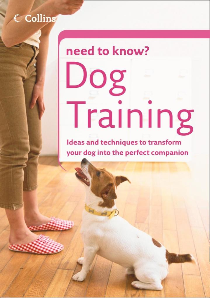 Dog Training (Collins Need to Know?) als eBook ...