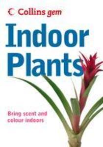 Indoor Plants (Collins Gem) als eBook Download von