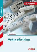 Training Grundwissen Mathematik Training 6. Klasse