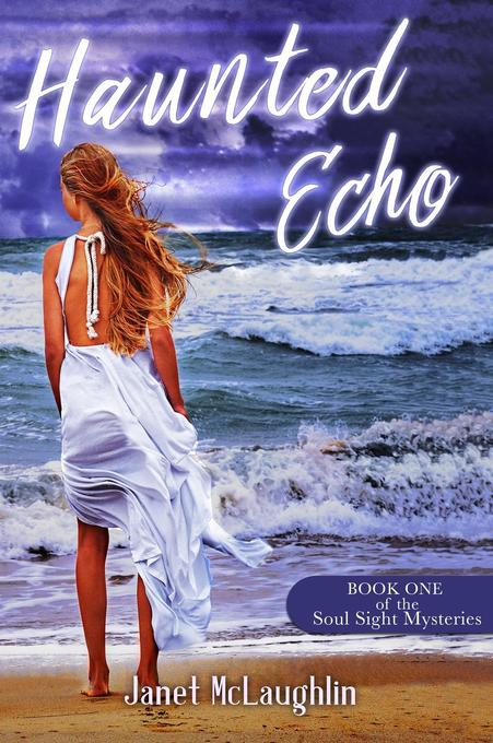 Haunted Echo (The Soul Sight Mysteries, #1) als...