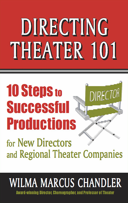 Directing Theater 101: 10 Steps to Successful P...