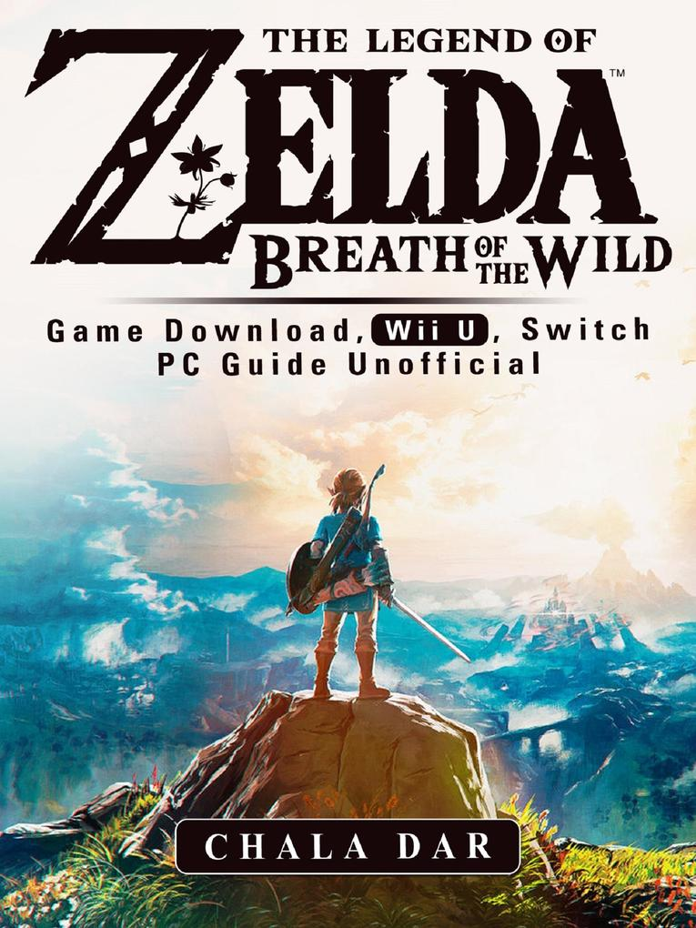 The Legend of Zelda Breath of the Wild Game Dow...