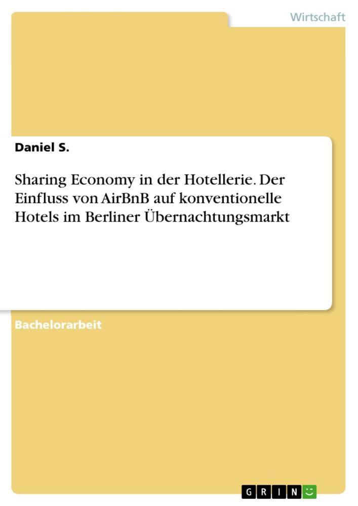 Sharing Economy in der Hotellerie. Der Einfluss...
