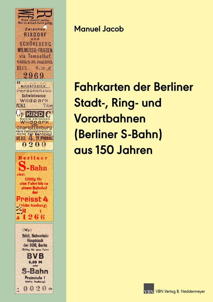 Fahrkarten der Berliner Stadt-, Ring- und Voror...