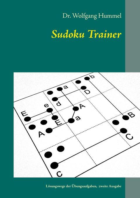 Sudoku Trainer als Buch von Wolfgang Hummel
