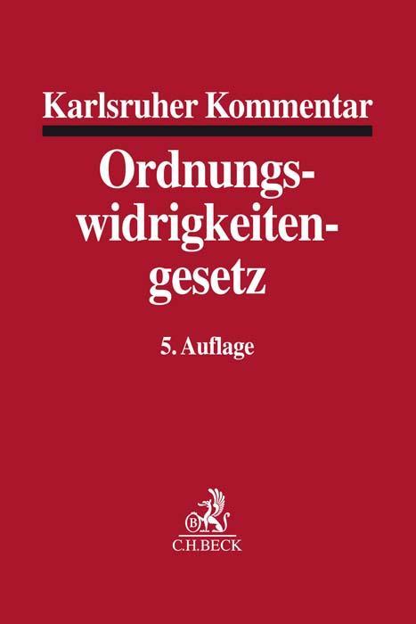 Karlsruher Kommentar zum Gesetz über Ordnungswi...