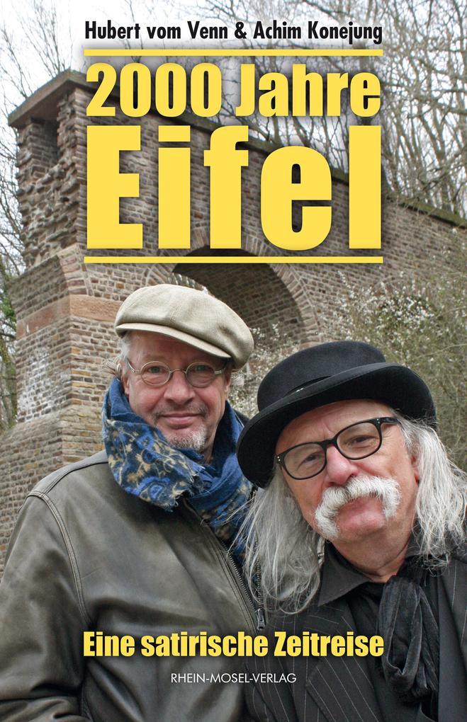 2000 Jahre Eifel als Buch von Hubert vom Venn, ...
