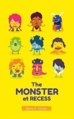 The Monster at Recess als eBook Download von Sh...