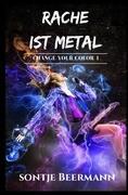 Rache ist Metal