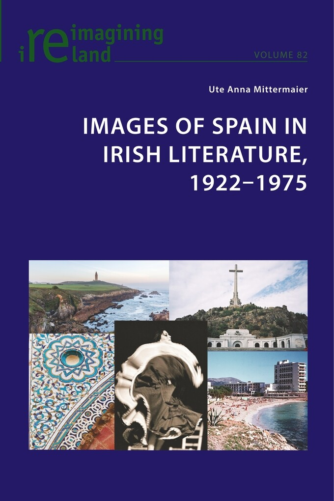 Images of Spain in Irish Literature, 1922-1975 ...