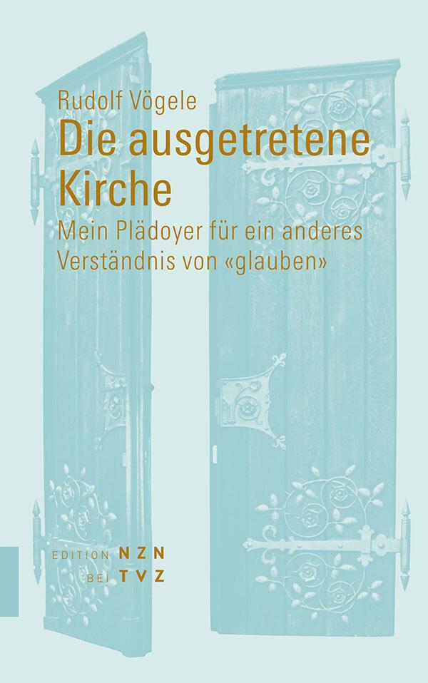Die ausgetretene Kirche als Buch von Rudolf Vög...