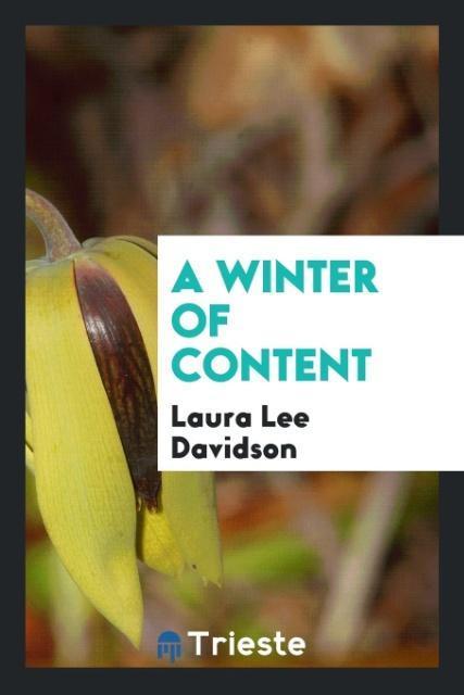 A winter of content als Taschenbuch von Laura L...