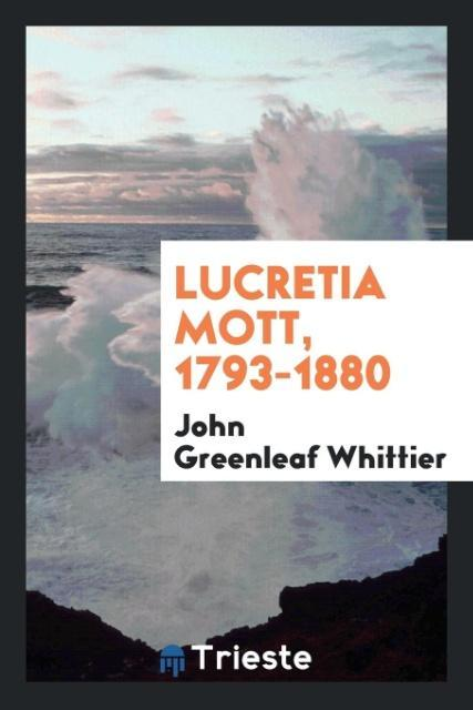 Lucretia Mott, 1793-1880 als Taschenbuch von Jo...